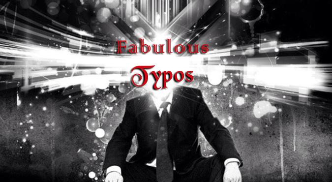 Fabulous Typos